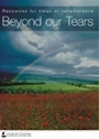 Beyond Our Tears