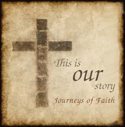 This is our story - Journeys of faith